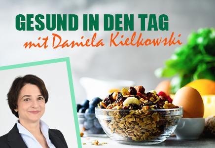 Gesund in den Tag mit Daniela Kielkowski