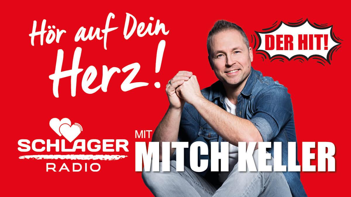 Schlager Radio mit Mitch Keller - Hör auf Dein Herz!
